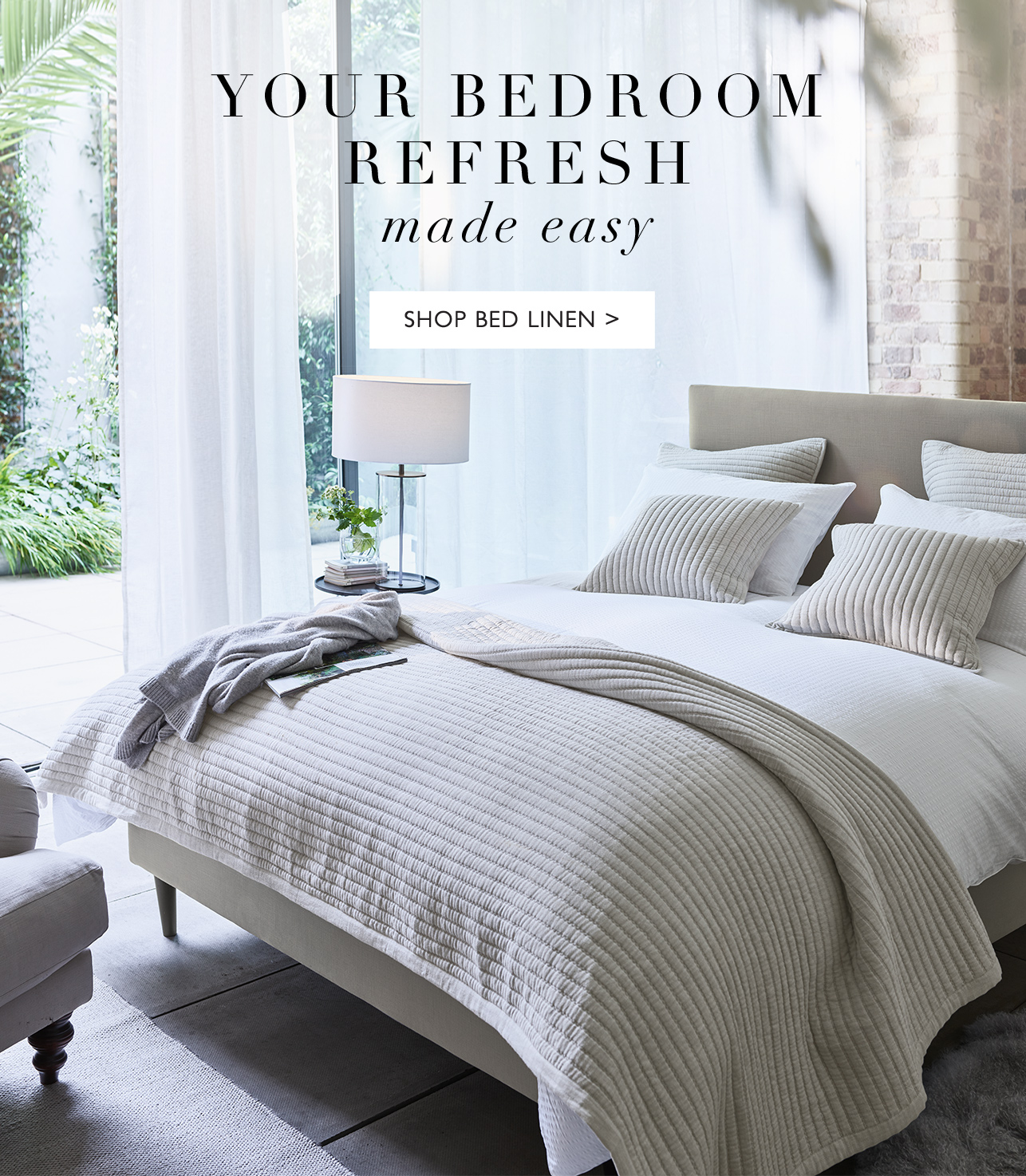The White Company: Ready for a bedroom refresh?   Milled