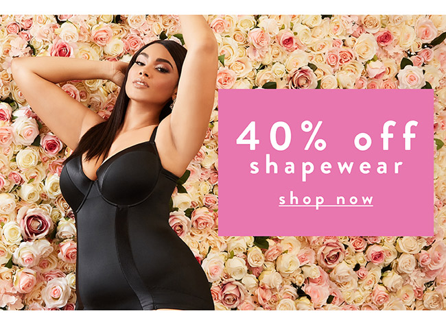 40% off shapewear - Shop Now