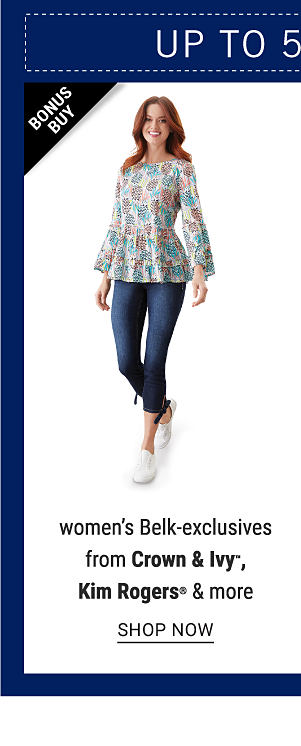 Bonus Buy - Up to 50% off women's Belk-exclusives from Crown & Ivy™, Kim Rogers & more. Shop Now.