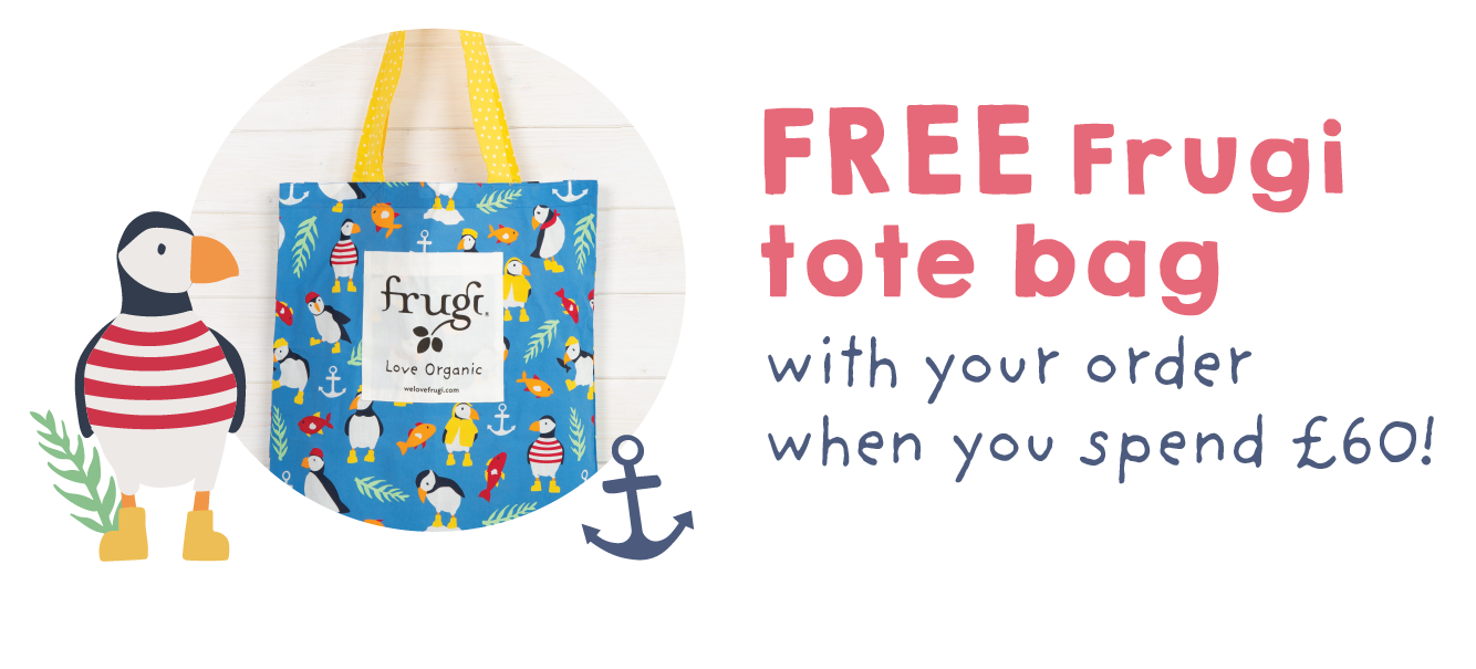 Free Frugi tote bag with your order when you spend £60 (or equivalent)!
