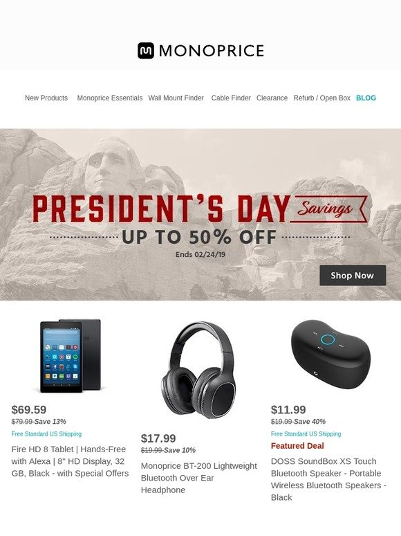Monoprice com: Up to 50% OFF President's Day Savings: DOSS