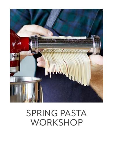 Spring Pasta Workshop