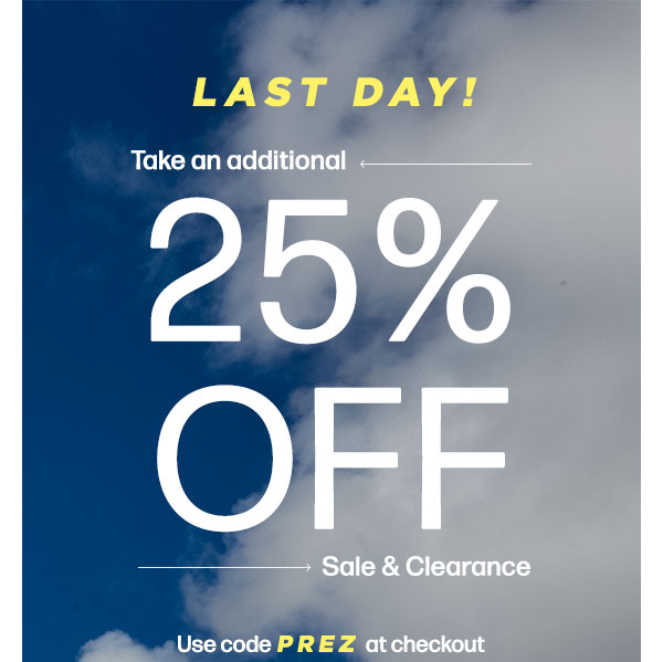 TAKE AN ADDITIONAL 25% OFF SALE & CLEARANCE