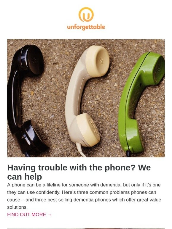 Unforgettable: Stay connected: How can dementia phones help people