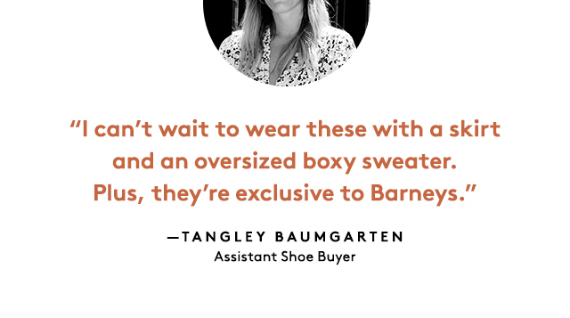 The Barneys? team shares their must-have footwear.