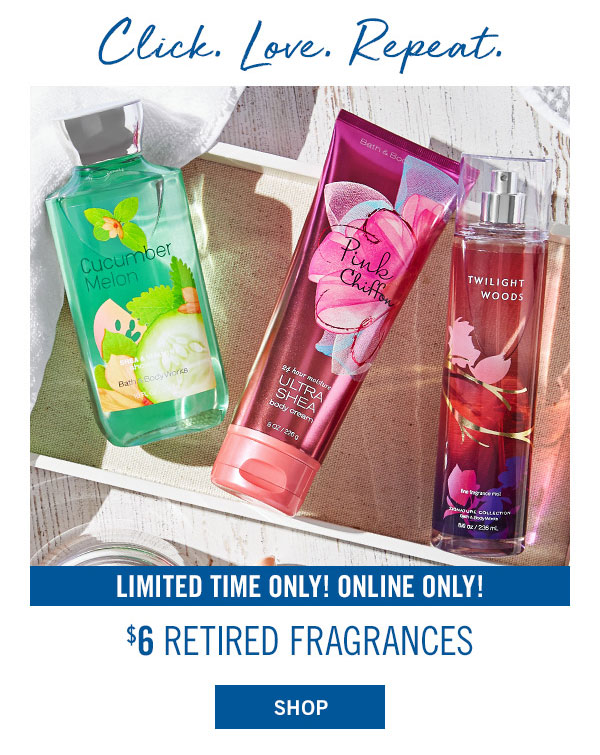 Limited time only! Online Only! $6 Retired Fragrances - SHOP