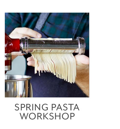 Class: Spring Pasta Workshop