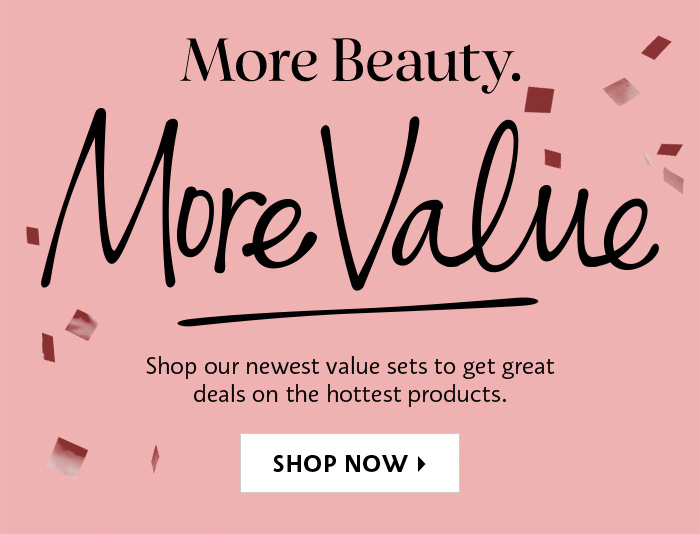 Shop Now Our Newest Value sets
