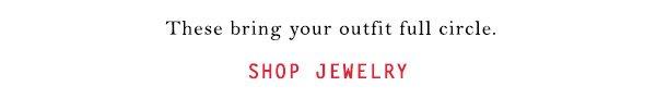 Shop jewelry.