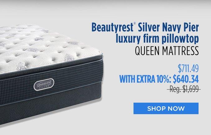 Beautyrest® Silver Navy Pier luxury firm pillowtop QUEEN MATTRESS  |  $711.49 WITH EXTRA 10%  |  Reg. $1,699  |  SHOP NOW
