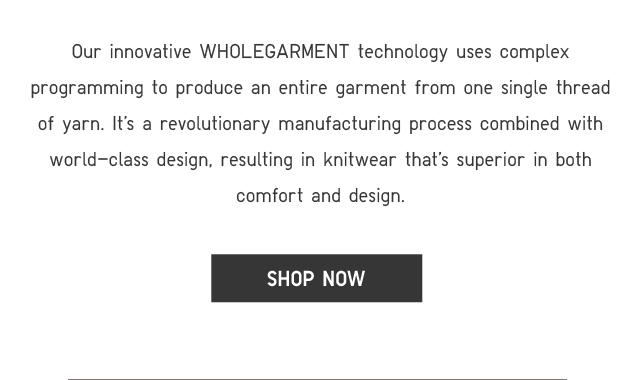 WHOLEGARMENT TECHNOLOGY - SHOP NOW