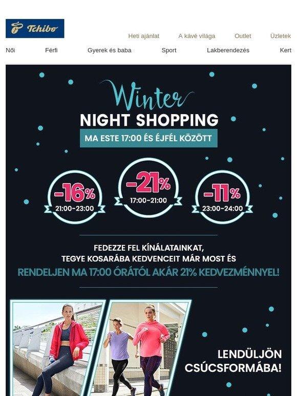 8f0afdb971 Tchibo: Ma 17:00 órától Night Shopping!   Milled