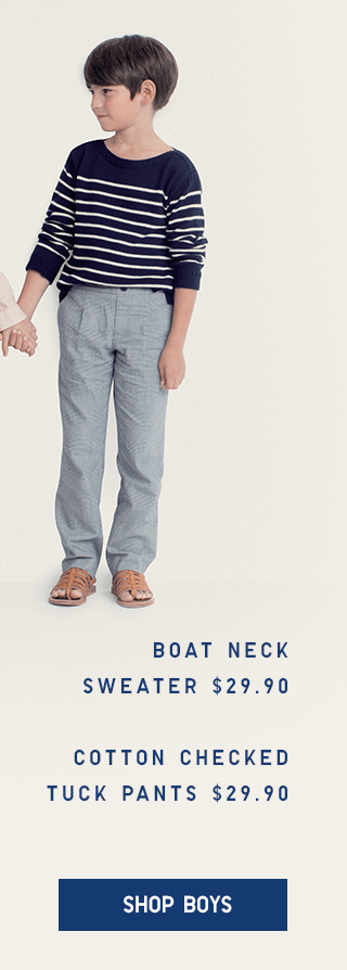 BOAT NECK SWEATER $29.90, COTTON CHECKED TUCK PANTS $29.90 - SHOP BOYS