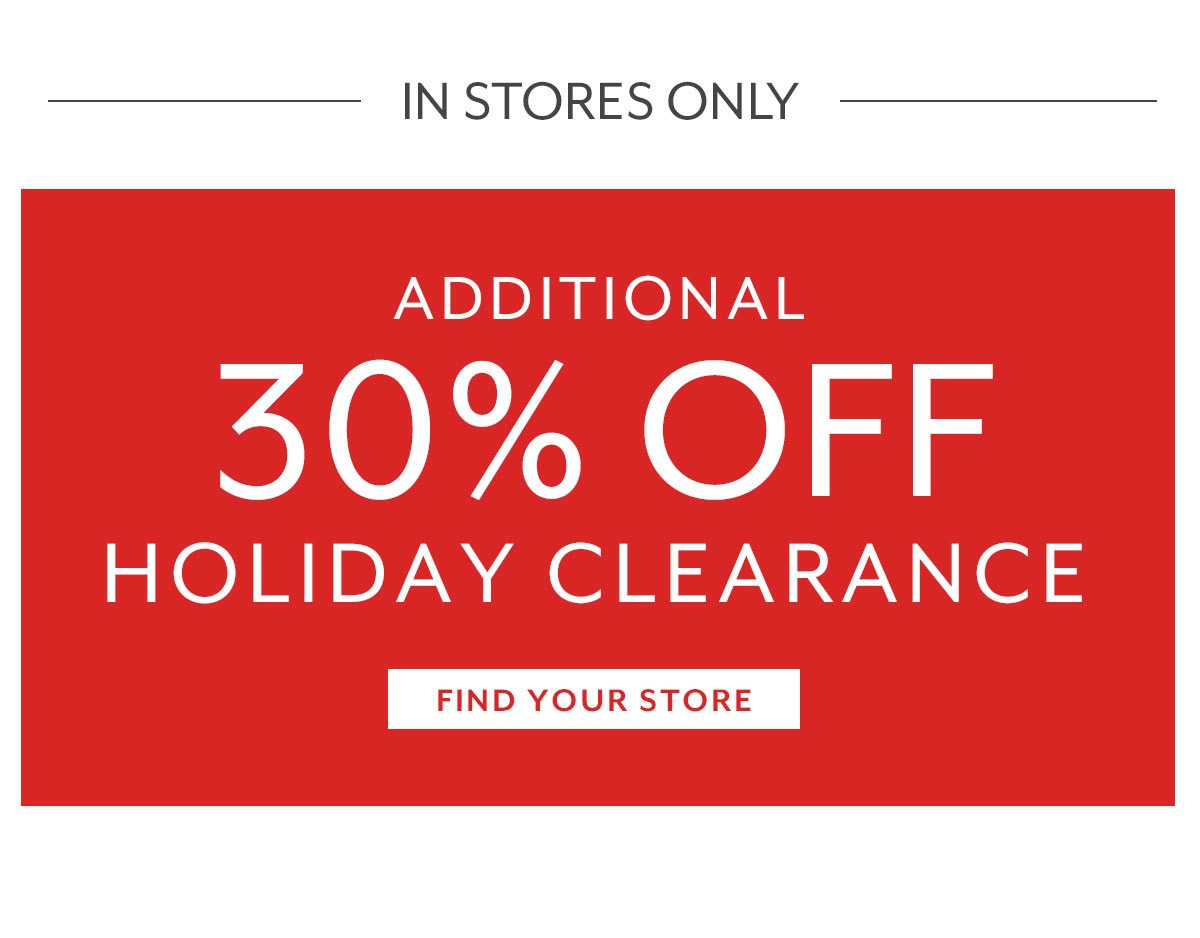 Clearance, Find Your Store