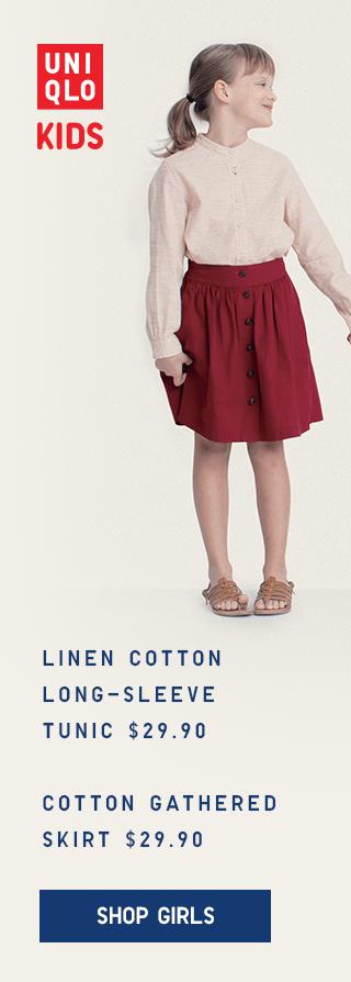 LINEN COTTON LONG-SLEEVE TUNIC $29.90, COTTON GATHERED SKIRT $29.90 - SHOP GIRLS