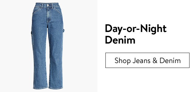 Day-or-night denim.