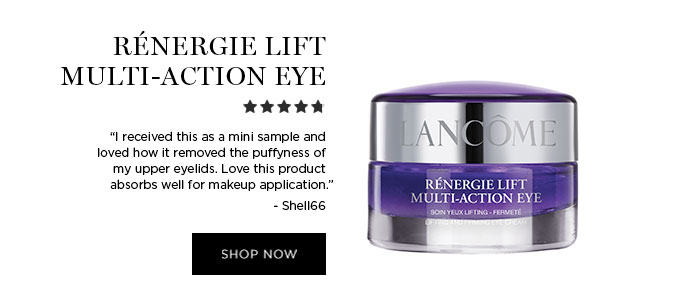 "RÉNERGIE LIFT MULTI-ACTION EYE - ""I received this as a mini sample and loved how it removed the puffyness of my upper eyelids. Love this product absorbs well for makeup application."" - Shell66 - SHOP NOW"