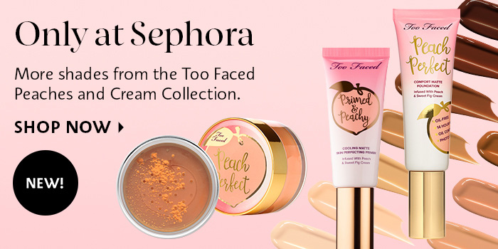 Shop Now Too Faced Peaches and Cream Collection