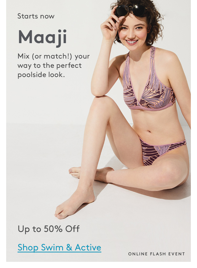 Starts now | Maaji | Mix (or match!) your way to the perfect poolside look. | Up to 50% Off | Shop Swim & Active | Online Flash Event