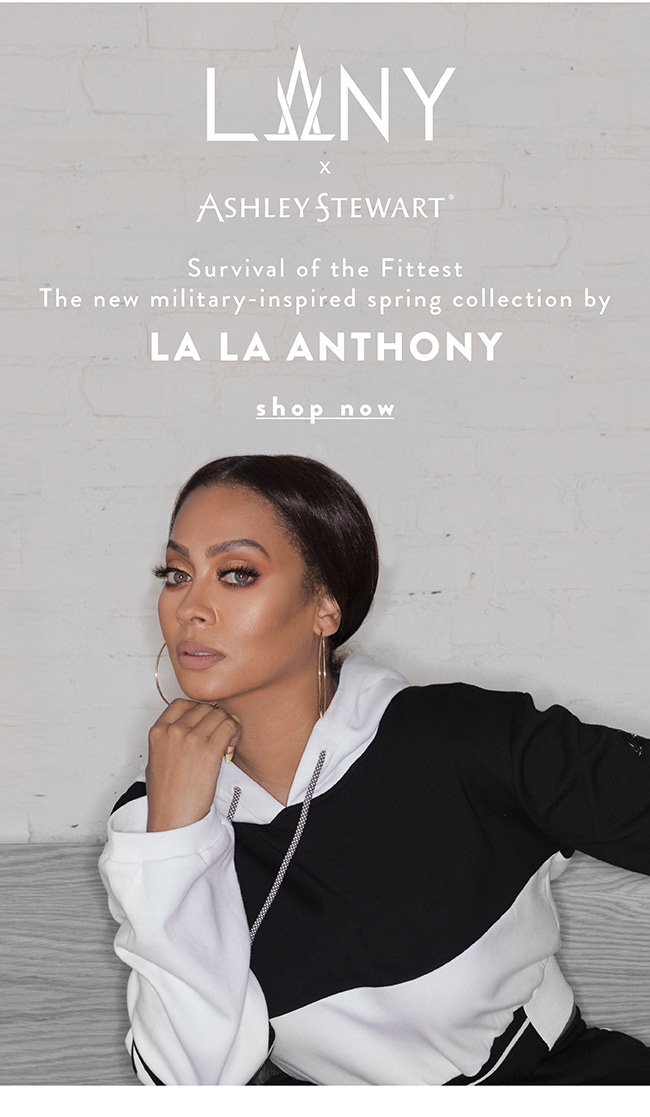 Survival of the fittest - Shop Lala Anthony Now