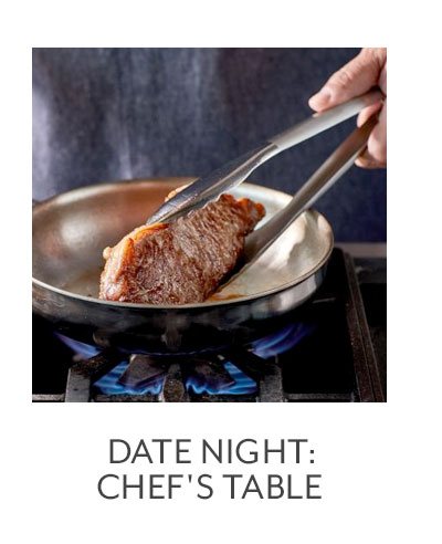 Date Night: Chef's Table