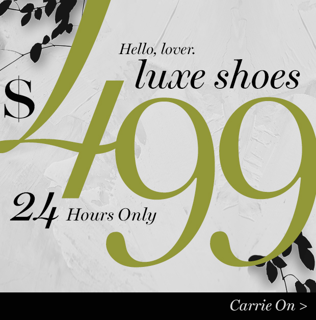 $499 Luxe Shoes. It's a (Mr.) BIG DEAL.