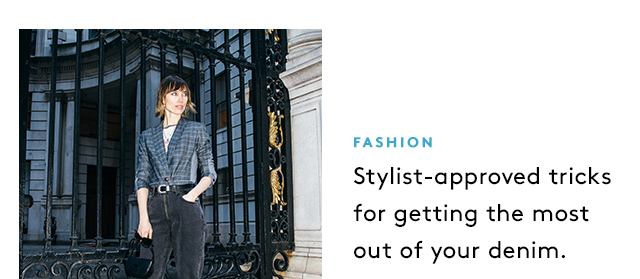 From denim to SATC, get your fix here.