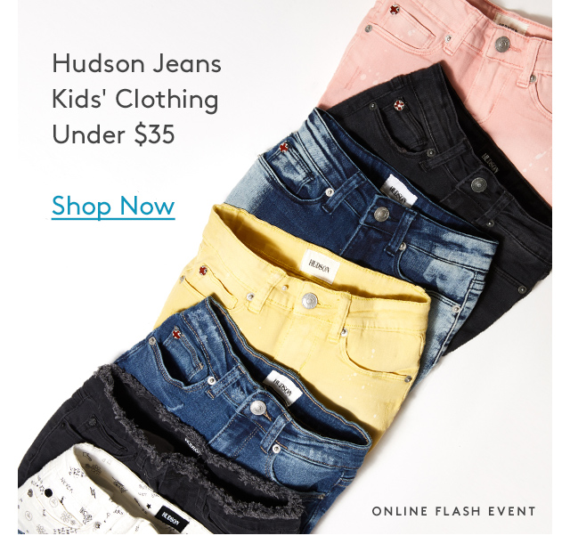 Hudson Jeans Kid's Clothing Under $35 | Shop Now | Online Flash Event
