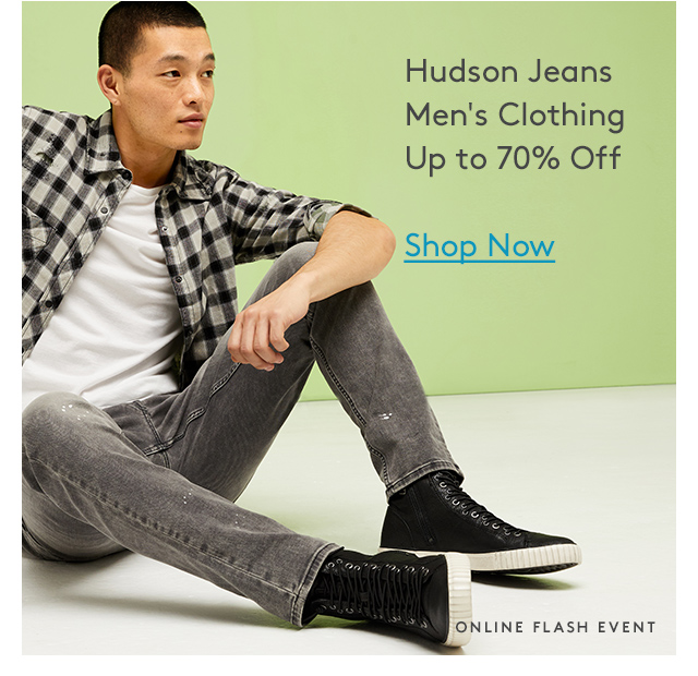 Hudson Jeans Men's Clothing Up to 70% Off | Shop Now | Online Flash Event