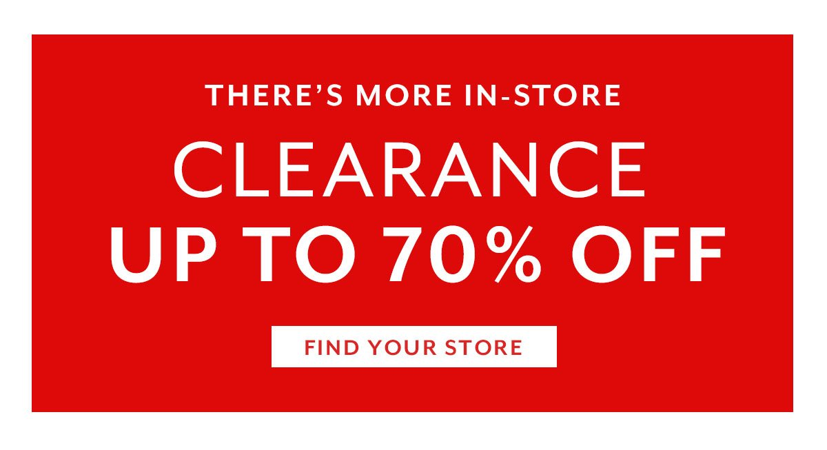 Clearance - Find your Store