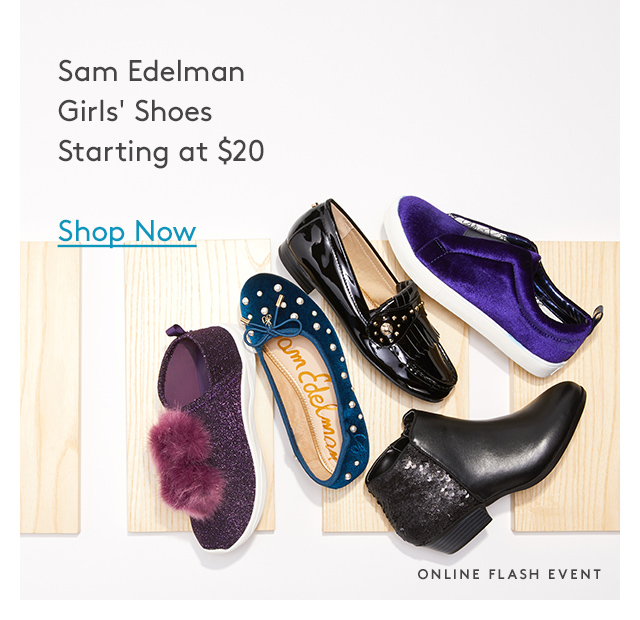 Sam Edelman Girls' Shoes Starting at $20 | Shop Now | Online Flash Event