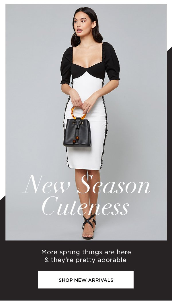 New Season Cuteness More spring things are here & they're pretty adorable. SHOP NEW ARRIVALS >