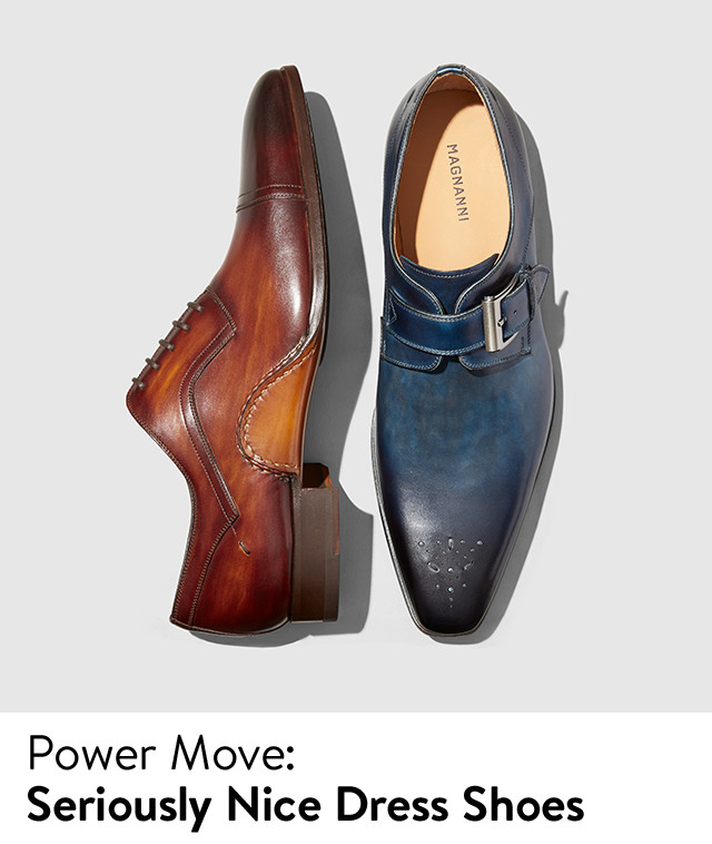 Power move, seriously nice dress shoes.