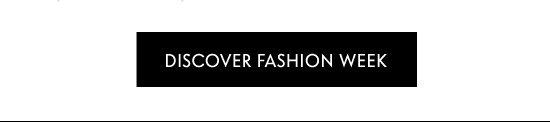 Discover Fashion Week
