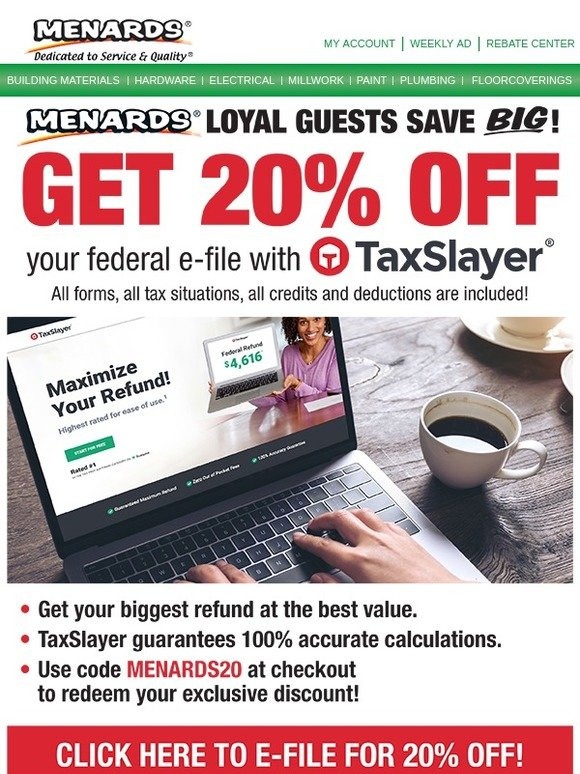 Menards: 20% Off | E-File with TaxSlayer & Menards | Milled