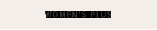 WOMEN'S PLUS
