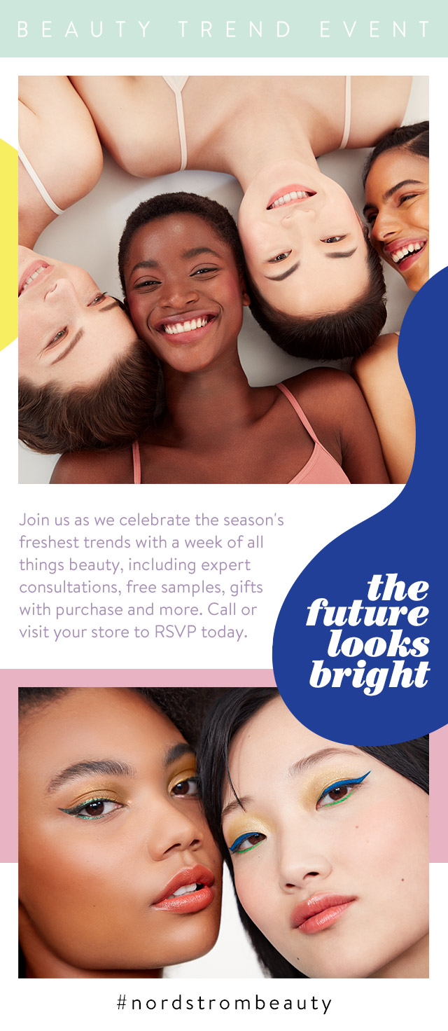 Beauty Trend Event: the future looks bright.
