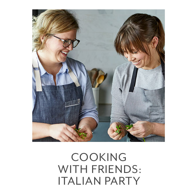 Class: Cooking with Friends • Italian Party