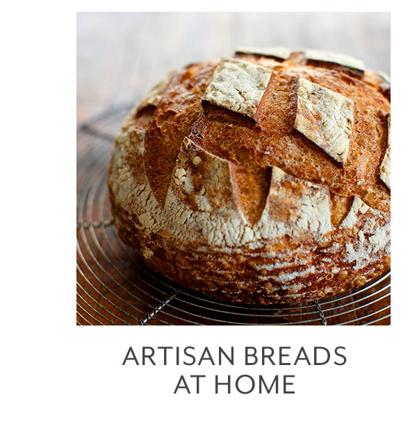 Class: Artisan Breads at Home
