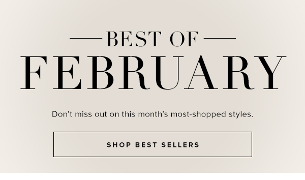 SHOP BEST OF FEBRUARY