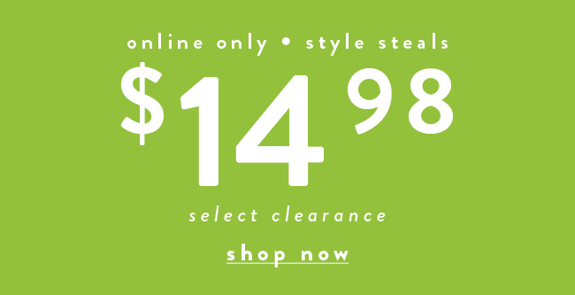 Spring special. Select clearance at $14.98 - Shop Now