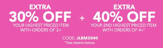 Extra 30% Off Your Highest Priced Item with Orders of 2+ PLUS Extra 40% Off Your 2nd Highest Priced Item with Orders of 4+