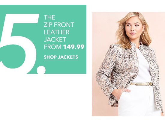 The Zip Front Leather Jacket From $149.99