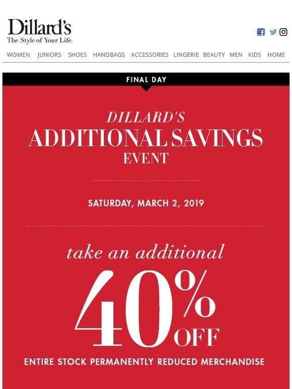 Dillards: Final day! Additional 40% off Savings Event 3/2
