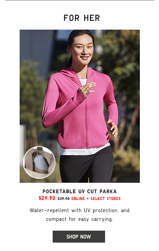 POCKETABLE UV CUT PARKA $29.90 - SHOP NOW