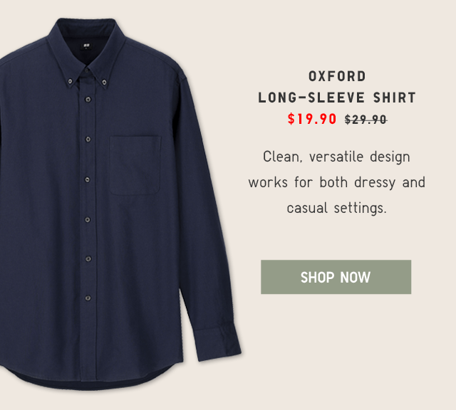 OXFORD LONG-SLEEVE SHIRT $19.90 - SHOP NOW