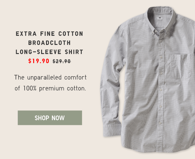 EXTRA FINE COTTON BROADCLOTH LONG-SLEEVE SHIRT $19.90 - SHOP NOW