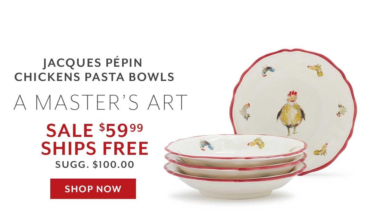Jacques Pepin Pasta Bowls