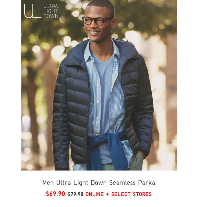 MEN ULTRA LIGHT DOWN SEAMLESS PARKA $69.90