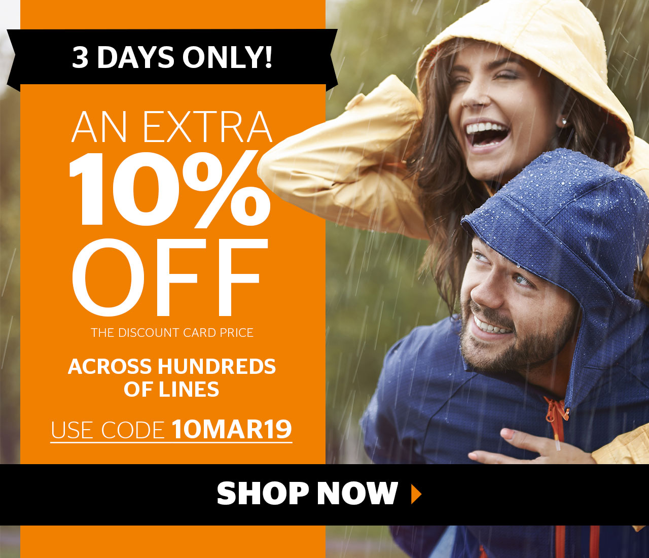 An extra 10% off the Discount Card price across hundreds of lines